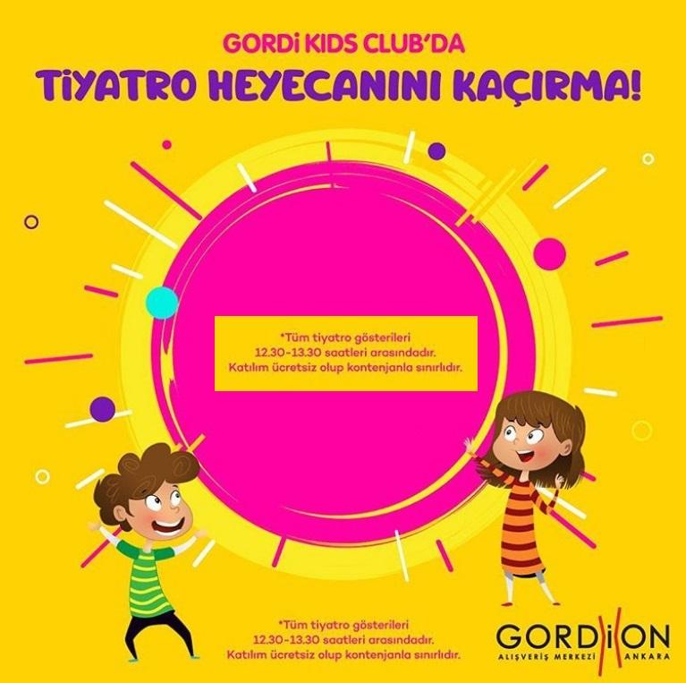 Gordion Kids Club Tiyatro ve Gösteri Etkinliği